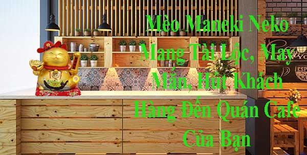 Quà khai trương cửa hàng với Mèo Maneki Neko Ý nghĩa