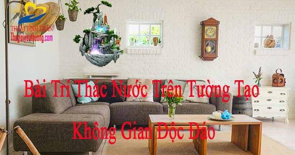 Bài trí Thác Nước Treo Tường Trong Trang Trí Nội Thất