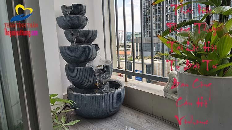 Bài trí thác nước Phong thủy tạo nét độc đáo cho ban công căn hộ Vinhome