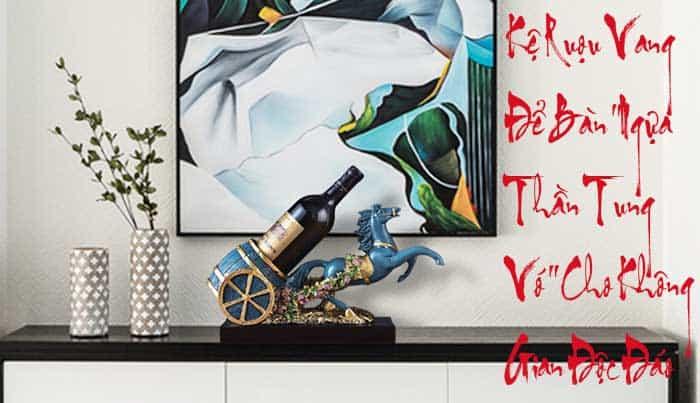 Bức tượng TUẤN MÃ trong Tác Phẩm nghệ thuật Kệ Rượu Vang MINI