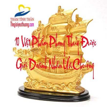 10 vật phẩm phong thủy Mang lại may mắn hút tài lộc – Thịnh vượng Được Giới Doanh Nhân Tin Dùng