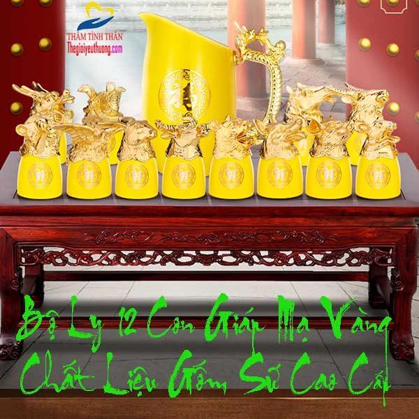 Bộ ly rượu 12 con giáp Gốm sứ Sắc vàng Tuyệt đẹp